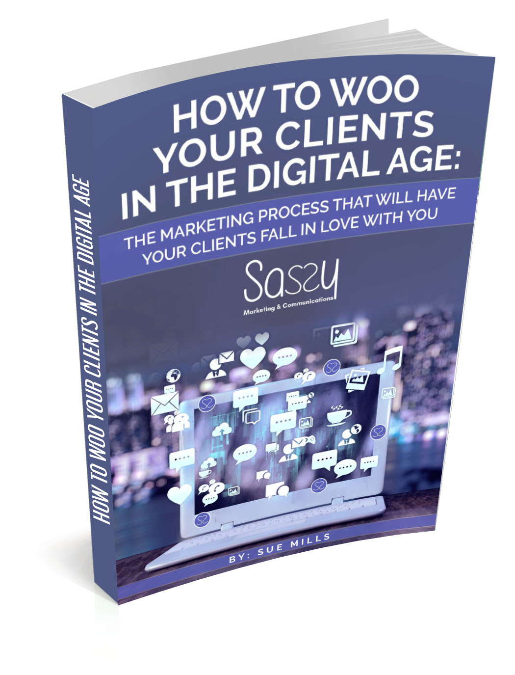 HOW TO WOO YOUR CLIENTS IN THE DIGITAL AGE